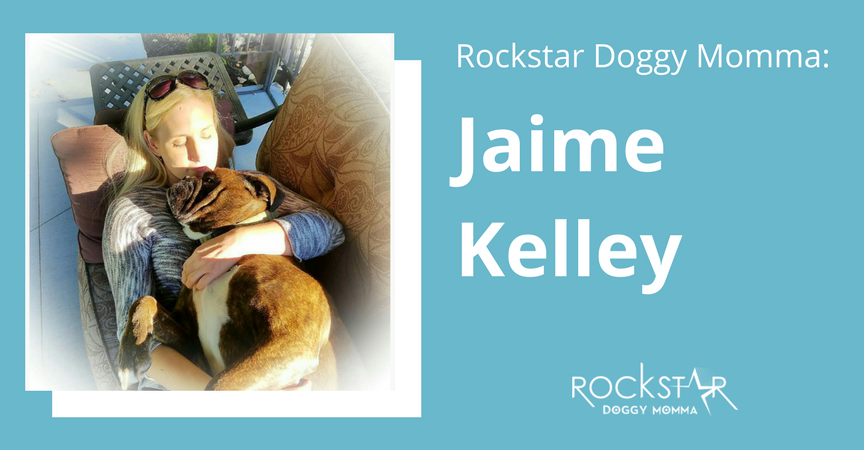 Rockstar Doggy Momma: Jaime Kelley
