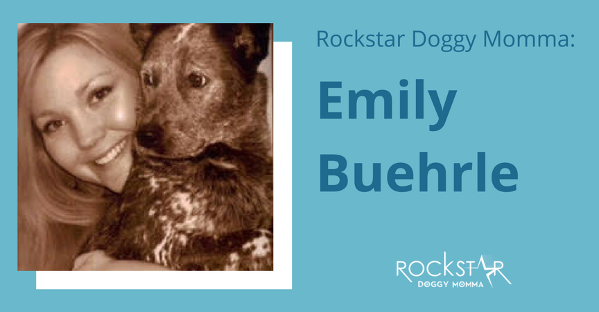 Rockstar Doggy Momma: EmilyBuehrle